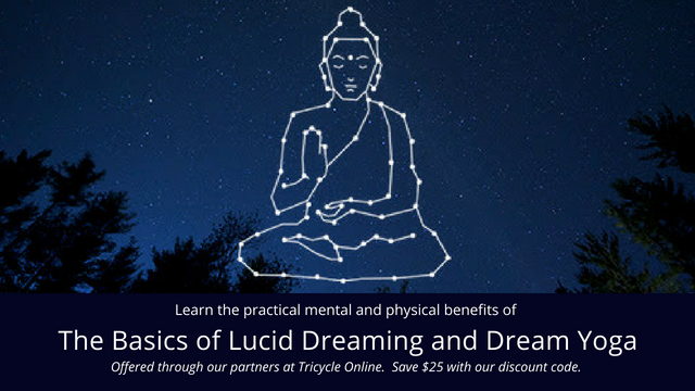 Tricycle course on Lucid Dreaming and Dream Yoga