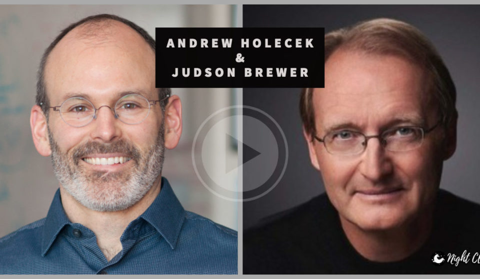 Interview with Judson Brewer MD PhD
