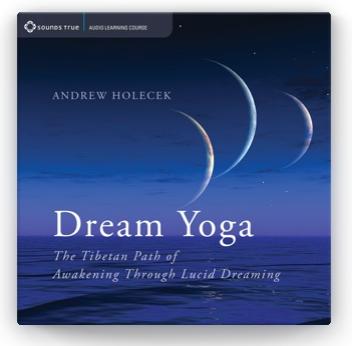 Dream Yoga In Depth Audio Course