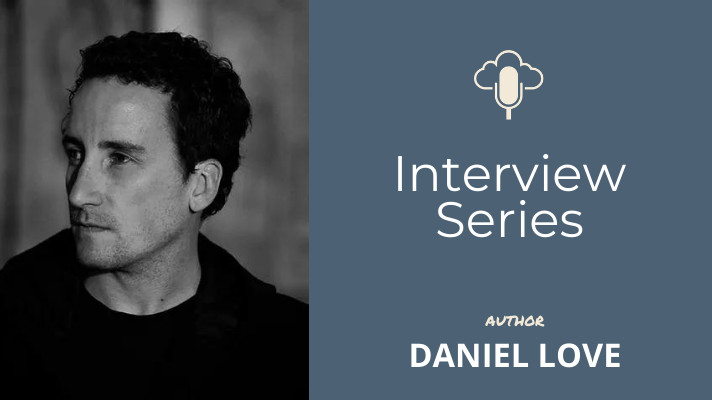 Interview with Daniel Love