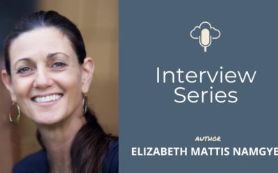 Interview With Elizabeth Mattis Namgyel