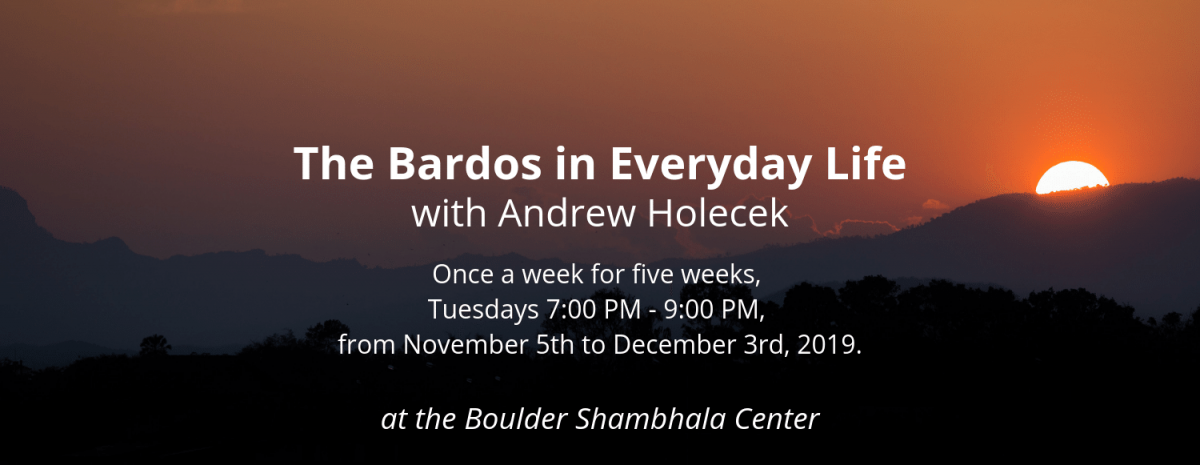 the-bardos-in-everyday-life